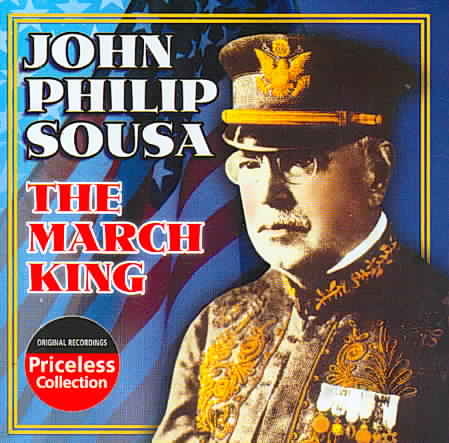 MARCH KING:CONDUCTS HIS OWN MARCHES BY SOUSA,JOHN PHILIP (CD)